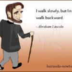 abraham-lincoln on walking