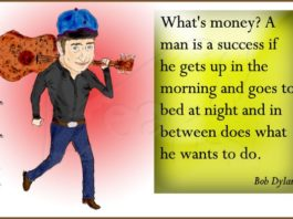 Bob Dylan's quote on success.