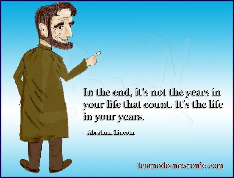 Abraham Lincoln's quote on life