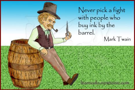 Mark Twain on picking fights
