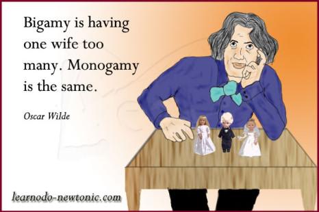 Oscar Wilde on bigamy and monogamy