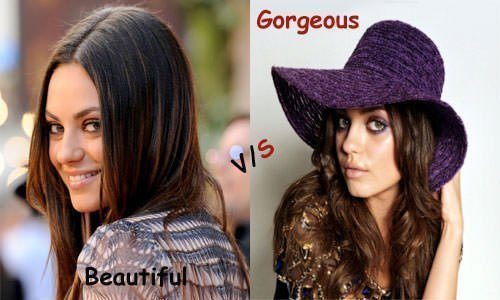 Mila Kunis: Beautiful vs Gorgeous