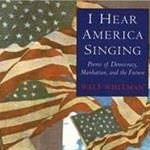 I Hear America Singing - Walt Whitman