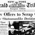 Newspaper headline Cuban Missile Crisis ends