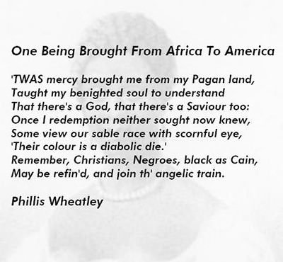 On being brought from Africa to America