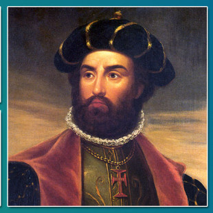 10 Major Accomplishments of Explorer Vasco da Gama