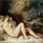 Danae with Nursemaid (1554) by Titian