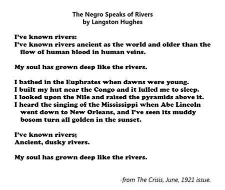 the negro speaks of rivers How hughes was inspired to write his famous 'negro speaks of rivers' poem is  an interesting story he was just seventeen and it was year.