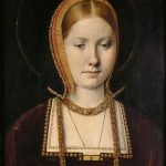 Portrait of Catherine of Aragon in her youth