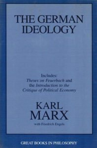 The German Ideology by Karl Marx