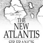 New Atlantis by Sir Francis Bacon