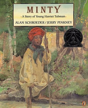 Minty, A Story Of Young Harriet Tubman
