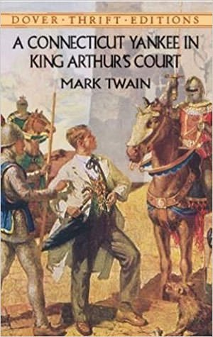 A Connecticut Yankee in King Arthur's Court (1889) - Mark Twain
