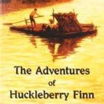 Adventures of Huckleberry Finn (1884) - Mark Twain